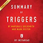 Summary of Triggers: by Marshall Goldsmith and Mark Reiter | Includes Analysis |  Instaread