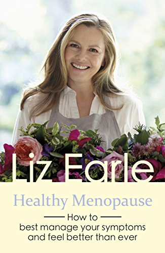healthy-menopause-how-to-best-manage-your-symptoms-and-feel-better-than-ever-english-edition