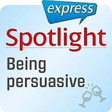 Spotlight express - Ausgehen: Wortschatz-Training Englisch - Jemand anderen überreden Hörbuch von  div. Gesprochen von:  div.
