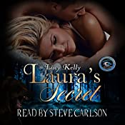 Laura's Secret: The Changelings, Book 1 | Lucy Kelly