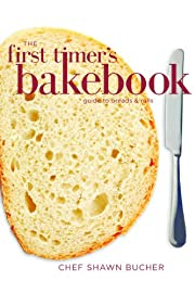 The First Timer's Guide to Bread and Rolls (First Timer's Baking)