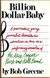 Billion dollar baby: A provocative young journalist chronicles his adventures on tour as a performing member of The Alice Cooper Rock-and-Roll Band
