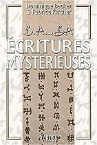 Ecritures mystérieuses