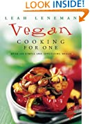 Vegan Cooking for One : Over 150 Simple and Appetizing Meals