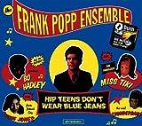 Hip Teens Dont Wear Blue Jeans von FRANK POPP ENSEMBLE bei Amazon kaufen