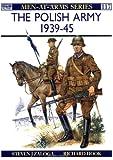 The Polish Army 1939�45