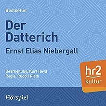 Der Datterich Hörspiel von Ernst Elias Niebergall Gesprochen von: Kasimir Edschmid, Kurt Heyd, Martin Jente, Heinz A. Bopp, Hanns Wilhelm Eppelsheimer, Hartmut Pfeil
