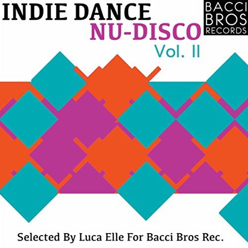 Indie Dance Nu Disco Vol. 2 (Selected By Luca Elle)