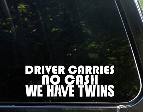 Driver Carries No Cash We Have Twins (9