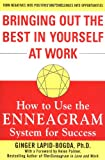img - for Bringing Out the Best in Yourself at Work: How to Use the Enneagram System for Success book / textbook / text book