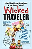 The Wicked Traveler (0761135928) by Tomb, Howard