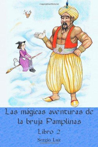 Las mágicas aventuras de la bruja Pamplinas (libro 2)
