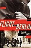 Flight from Berlin: A Novel