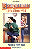 Karen's New Year (Baby-Sitters Little Sister, No. 14) (0590436465) by Martin, Ann M.