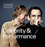 The World's Top Photographer's Workshops: Celebrity & Performance