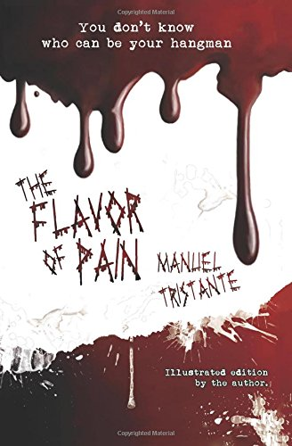 The flavor of pain: Special Illustrated Edition