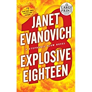 Explosive Eighteen. Janet Evanovich. Shining Desk