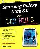 Samsung Galaxy Note 8.0 pour les Nuls Daniel Rougé