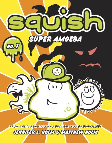 Squish #1: Super Amoeba