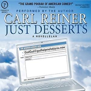 Just Desserts: A Novellelah | [Carl Reiner]