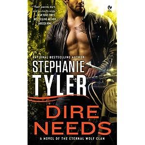Dire Needs: A Novel of the Eternal Wolf Clan