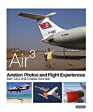 img - for BOOK-AIR3 Aviation Photos And Flight Reports By Sam Chui book / textbook / text book