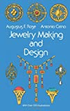 Jewelry Making and Design: An Illustrated Textbook for Teachers, Students of Design and Craft Workers