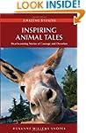 Inspiring Animal Tales: Heart-Warming...