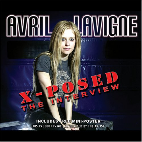 Avril Lavigne - X Posed - Zortam Music