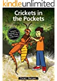 Children's book: Crickets in the Pockets (Parents Library Collection, Early reading, Emotions and feelings for children, Bed time stories, Friendship books Book 2)
