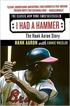 Amazon.com: I Had a Hammer: The Hank Aaron Story