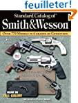 Standard Catalog of Smith &amp; Wesson