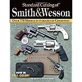 Standard Catalog of Smith & Wesson ~ Jim Supica