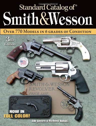 Standard Catalog of Smith  Wesson Standard Catalog of Smith and Wesson089689455X : image