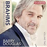 Brahms: Works For Solo Piano Vol.2 (Barry Douglas) (Chandos: CHAN 10757)