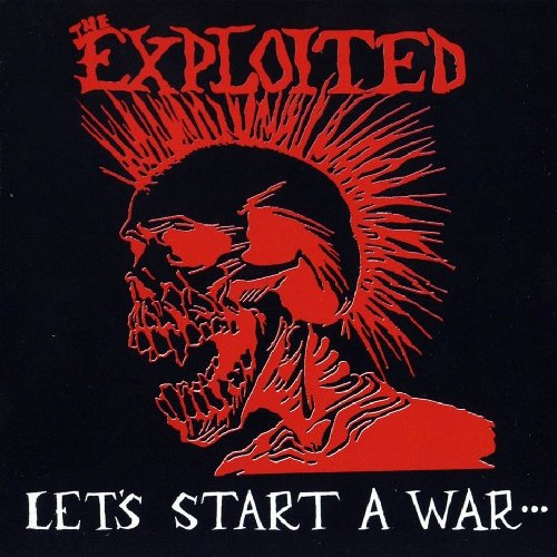 Original album cover of Lets Start a War by Exploited