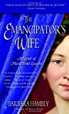 img - for The Emancipator's Wife (A Novel of Mary Todd Lincoln) book / textbook / text book