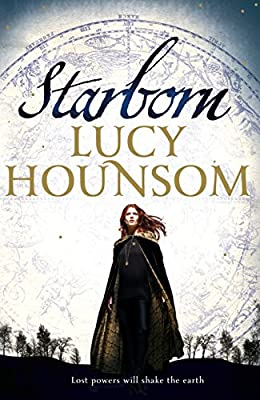 Starborn: The Worldmaker trilogy: Book One (Worldmaker Trilogy Book 1)