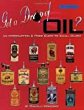 Got a Drop of Oil: Oilers, Second Edition [Paperback]