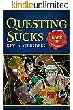 Questing Sucks! Book II (English Edition)
