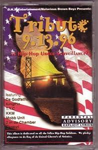 Tribute 9 13 96 Is Hip Hop Under Surveillance? RIP 2 Pac Biggie Seagram Eazy E Mr Cee Rappin Ron