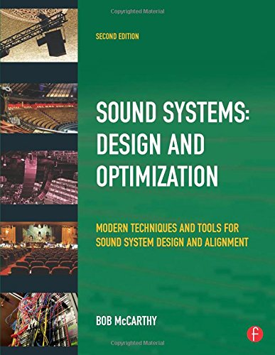 Sound Systems: Design and Optimization: Modern Techniques...