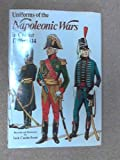 Uniforms of the Napoleonic Wars, 1796-1814 (Colour) (0713705278) by Haythornthwaite, Philip J.