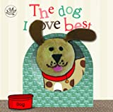 Little Learners Little Learners: Finger Puppet Book 'The Dog I Love Best'