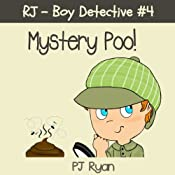 RJ - Boy Detective #4: Mystery Poo! | PJ Ryan