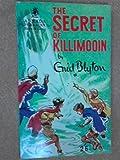Enid Blyton The secret of Killimooin (Armada paperbacks)