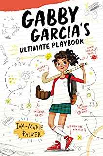 Book Cover: Gabby Garcia's Ultimate Playbook