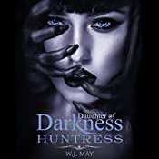 Huntress: Vampire Hybrid Paranormal Fantasy Romance: Daughters of Darkness: Victoria's Journey, Book 2 | W. J. May