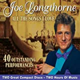 Joe Longthorne All The Songs I Love