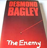 The Enemy (0002215837) by Bagley, Desmond